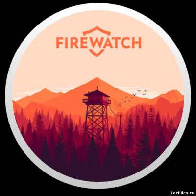 Firewatch Mac Os Скачать Торрент - фото 3